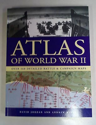 Atlas of World War II with Over 160 Detailed Battle & Campaign Maps