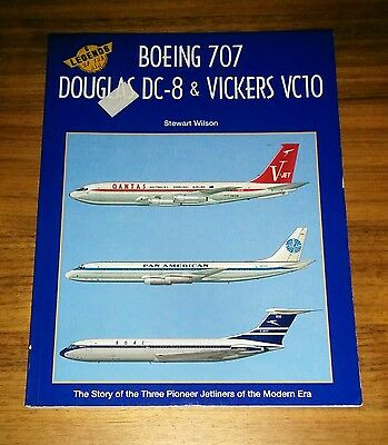 Legends of the Air Boeing 707 Douglas DC-8 Vickers VC10 by Stewart Wilson