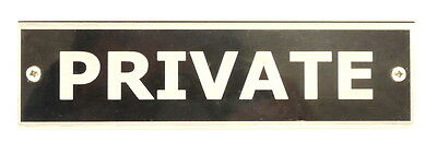 Private Sign for any Workplace, Interior or Exterior use
