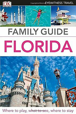 Eyewitness Travel Family Guide Florida, DK, New Book