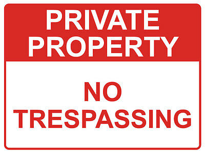 "Safety Sign ""PRIVATE PROPERTY NO TRESPASSING 5mm corflute 300MM X 225MM"""