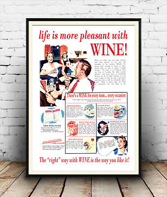Vintage magazine wine advert Life is more pleasant Poster reproduction.