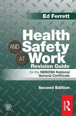 Health and Safety at Work Revision Guide: for the NEBOSH National-ExLibrary