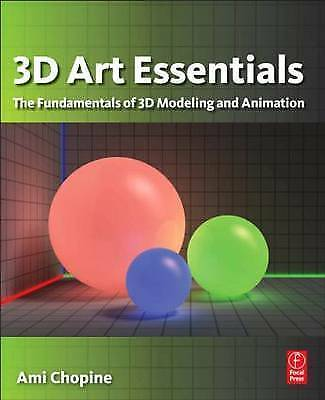3D Art Essentials: The Fundamentals of 3D Modeling, Texturing, and-ExLibrary