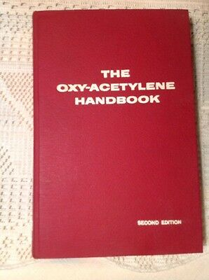 1960 LINDE THE OXY-ACETYLENE HANDBOOK 2nd EDITION UNION CARBIDE WELDING PRODUCTS