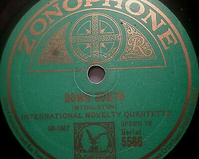 "INTERNATIONAL NOVELTY QUARTETTE ""Down South / Whistling Rufus"" Zonophone 78rpm"