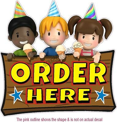 "14"" Order Here Kids Concession Food Ice Cream Truck Vinyl Sign Sticker Decal"