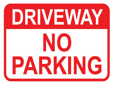 """SIGN """"DRIVEWAY NO PAKING 3mm ALUMINIUM COMPOSITE 450MM X 300MM"""" WILL NEVER RUST"""