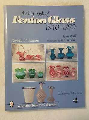 Big Book of Fenton Glass 1940 - 1970 revised 4th edition