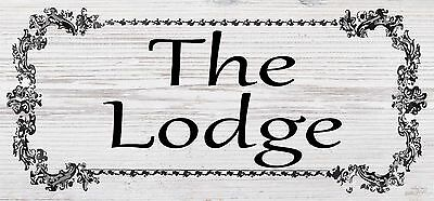 The Lodge New Garden Gift Novelty Shabby Chic Plaque Sign Waterproof