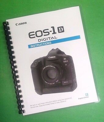 COLOR LASER PRINTED Canon EOS 1D Camera Full User Manual Guide, 176 Pages