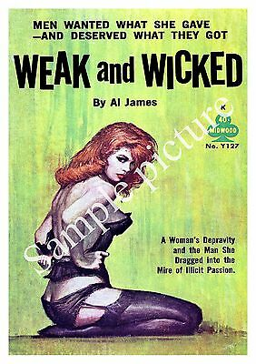 Weak & Wicked :  Vintage Pulp Magazine cover advertising ,  Poster reproduction.