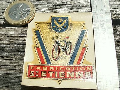 Décalcomanie n.o.s  FABRICATION St ETIENNE cyle vélo cyclo vespa ancien NEW OLD