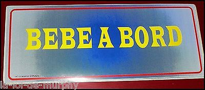 Sticker - Bebe A Bord