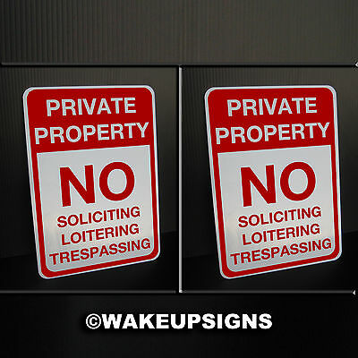 "2 Private property NO LOITERING SOLICITING TRESPASSING SIGNS ALUMINUM 7"" BY 10"""