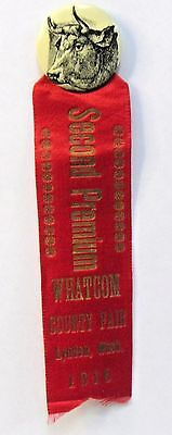 1916 WHATCOM COUNTY FAIR Lynden WA cow steer ribbon & celluloid pinback button *