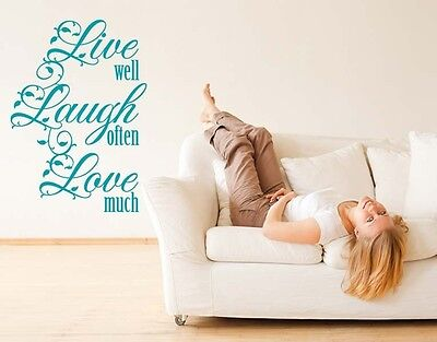 Live Well, Laugh Often, Love Much - Wall Decal Stickers