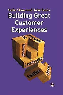Building Great Customer Experiences, Revised Edition-ExLibrary