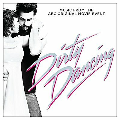 Dirty Dancing Cd Soundtrack - Music From The Abc Original Movie (2017) - New