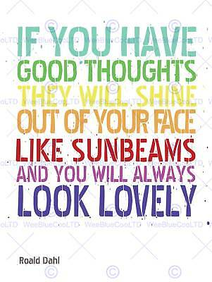 """QUOTE TYPE TEXT GRAPHIC GOOD THOUGHTS ROALD DAHL 12x16 """" ART PRINT POSTER HP175"""