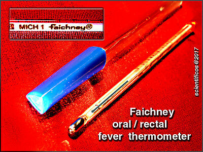 FAICHNEY MICH 1 ORAL / RECTAL  CERTIFIED  FEVER  THERMOMETER  - Exc.+ case