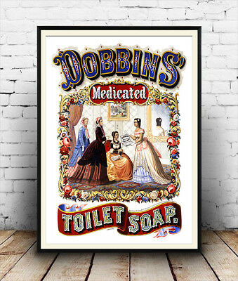 Dobbin/'s Medicated Toilet Soap 1860/'s Vintage Style Advertising Poster 24x30
