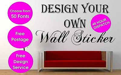 Personalised Wall Sticker Custom Vinyl Decal Design your Own Quote Wall Art UK