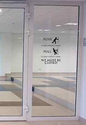 Push Pull Closed shop sign sticker A4 size