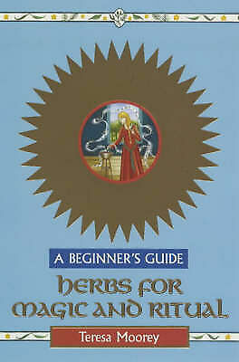 Herbs for Magic and Ritual: A Beginner's Guide (Beginner's Guides)-ExLibrary