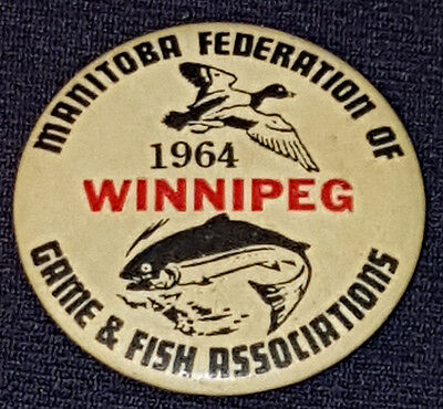 1964 Manitoba Federation Of Game And Fish Associations - Winnipeg License Button