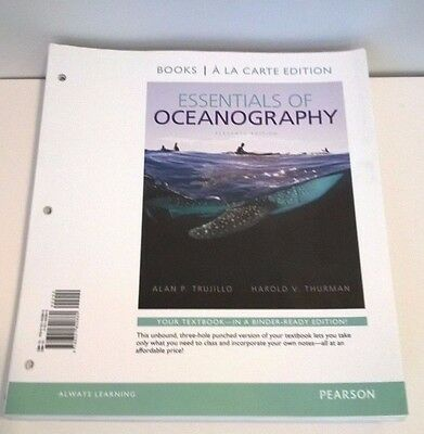 Essentials of Oceanography, Books a la Carte Edition by Alan P. Trujillo and Har