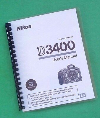 Nikon D3400 LASER PRINTED Manual, User Guide 136 Pages.