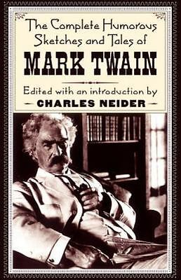 The Complete Humorous Sketches and Tales of Mark Twain FREE SHIPPING