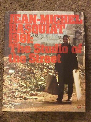 Jean-Michel Basquiat 1981: The Studio Of The Street Hardcover Out Of Print