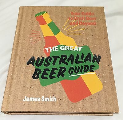 The Great Australian Beer Guide by James Smith (Hardback, 2016)