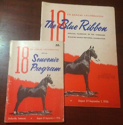 The Blue Ribbon Tennessee Walking Horse Yearbook and Program 18th Edition (1956)