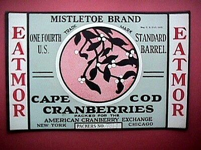 Mistletoe Brand 1/4 Bbl Collectible Cape Cod Cranberry Label Advertising