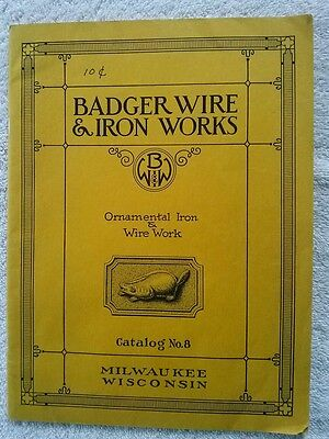 VINTAGE BADGER ORNAMENTAL WIRE & IRON WORKS MILWAUKEE WISCONSIN 64 page CATALOG