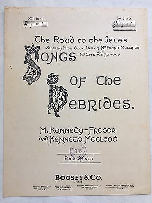 The Road To The Isles, Songs Of The Hebrides, Kennedy Fraser Macleod Sheet Music