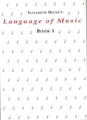 Language Of Music Book 1