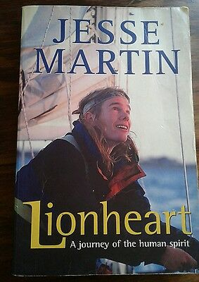 Lionheart: A Journey of the Human Spirit by Jesse Martin (Paperback, 2001)