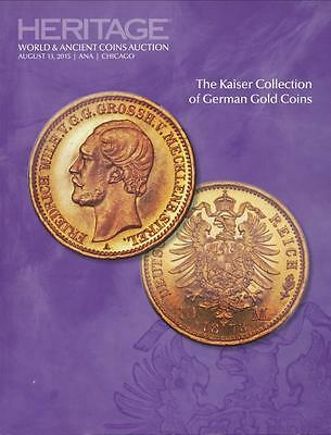 Heritage, The Kaiser Collection of German Gold Coins Auction #3041, August, 2015