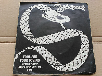 7'' 3 tracks WHITESNAKE - FOOL FOR YOUR LOVING - UNITED ARTISTS UK 1980 G+/VG+