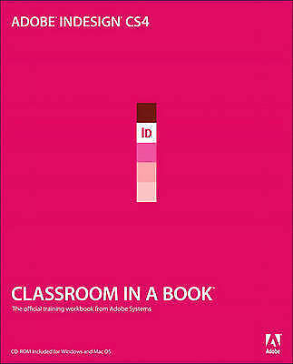 Adobe InDesign CS4 Classroom in a Book-ExLibrary
