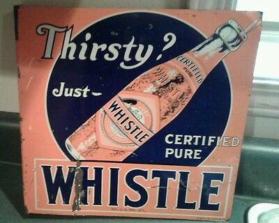 Rare 1920s Whistle flange tin soda sign not orange crush coca cola