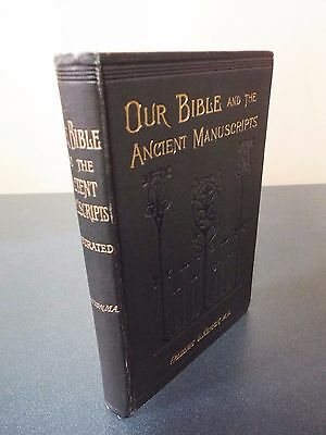 Our Bible and the Ancient Manuscripts by Frederic G. Kenyon - Undated