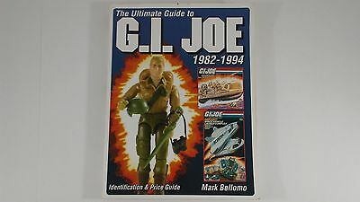 Vintage GI Joe: The Ultimate Price Guide Book for 1982-1994 Figures Mark Bellomo
