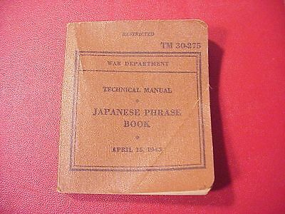 Original Wwii Japanese Phrase Book - 1943