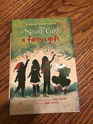 The Never Girls Disney Hardcover Book A Fairy's Gift