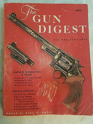 The Gun Digest 5th Fifth Edition John T. Amber 1951